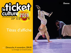Ticket culture : Spectacle au Grand -Lemps
